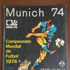 Álbum de fútbol completo: MUNICH 74 VULCANO PANINI ALBUM COMPLETO MUNDIAL DE FUTBOL 1974. Lote 221964233