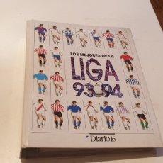 Álbum de fútbol completo: LOS MEJORES DE LA LIGA 93 94 DIARIO 16 COMPLETA 168 FICHA CON EL ERROR 52 EN EL 118. Lote 222271877