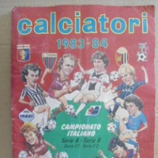 Álbum de fútbol completo: ALBUM COMPLETO CALCIATORI PANINI 1983/84,POSTER CENTRAL CON LOS EXTRANJEROS;ZICO,CEREZO,KROL,ETC.. Lote 223468663