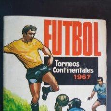 Álbum de fútbol completo: ÁLBUM CROMOS ORIGINAL FÚTBOL COMPLETO TORNEOS CONTINENTALES 1967 CAMPEONATOS NACIONALES R. ROMERO. Lote 224098401