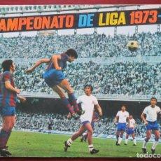Álbum de fútbol completo: ALBUM 1973 74 FHER DISGRA LIGA 73 74. COMPLETO Y CON POSTER COMPLETO. CRUYFF NETZER AYALA CARNEVALI. Lote 225218892