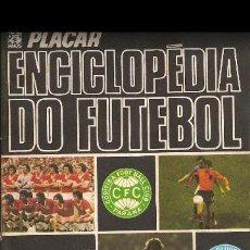 Álbum de fútbol completo: ALBUM CROMOS FACSIMIL BRASILEÑO ENCICLOPEDIA DO FUTEBOL DEL FUTBOL PLACAR COMPLETO Y NUEVO. Lote 226401458