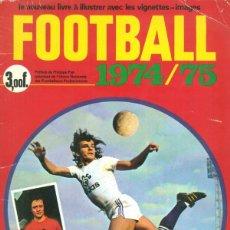 Álbum de fútbol completo: ALBUM CROMOS FACSIMIL FOOTBALL 1974 1975 LE NOUVEAU FRANCES LIGA FRANCESA EQUIPOS COMPLETO Y NUEVO. Lote 226401695