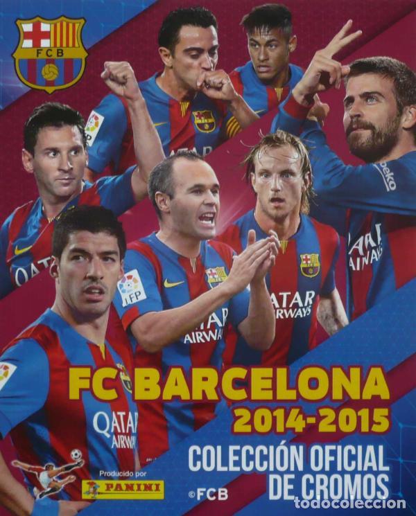ALBUM CROMOS FACSIMIL PANINI FC BARCELONA 2014 2015 COMPLETO NUEVO (Coleccionismo Deportivo - Álbumes y Cromos de Deportes - Álbumes de Fútbol Completos)