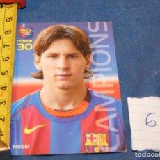 Álbum de fútbol completo: MUY TEMPRANA CARTA MESSI ROOKIE 30. Lote 227548025