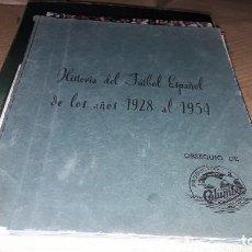 Álbum de fútbol completo: ALBUM HISTORIA DEL FUTBOL ESPAÑOL DEL 1928 AL 1954 DE PRODUCTOS COLUMBA. Lote 230428000