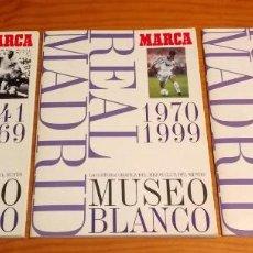 Álbum de fútbol completo: REAL MADRID. MUSEO BLANCO.3 ÁLBUMES. MARCA. 1999. Lote 231291870