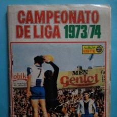 Álbum di calcio completo: EDICIONES ESTE ALBUM COMPLETO LIGA 73/74 - LEER DESCRIPCIÓN. Lote 236161185