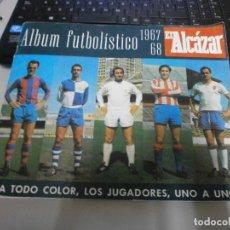 Álbum de fútbol completo: ALBUM FUTBOLISTICO 1967 68 EL ACAZAR SOLO A FALTA DE 3 CROMOS VER FOTOS DE TODAS LAS HOJAS. Lote 238466830