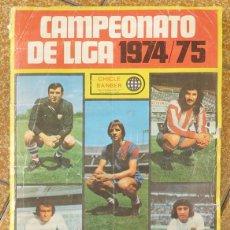 Álbum de fútbol completo: ALBUM 1974 1975 CAMPEONATO DE LIGA 74 75 CHICLE SANBER, SIMILAR ESTE. COMPLETO. Lote 242924205