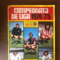 Álbum de fútbol completo: ALBUM LIGA ESTE FUTBOL 74-75 COMPLETO 1974-1975 CON 22 DOBLES Y UN TRIPLE REGULAR ESTADO. Lote 245058915