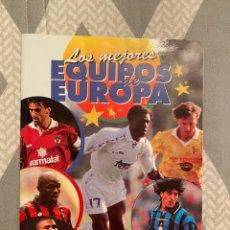 Álbum de fútbol completo: ALBUM LOS MEJORES EQUIPOS DE EUROPA 96/97 ALBUM COMPLETO. Lote 254024580
