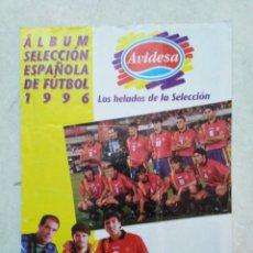 Álbum de fútbol completo: ÁLBUM COMPLETO SELECCIÓN ESPAÑOLA DE FÚTBOL 1996 ( LOS HELADOS DE LA SELECCIÓN AVIDESA ). Lote 260599930