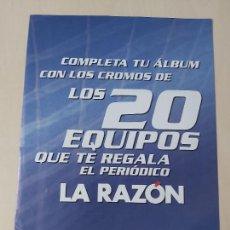 Álbum de fútbol completo: 20 ALINEACIONES LA RAZON LIGA ESTE 2003/2004 03/04 COMPLETO. Lote 270209088