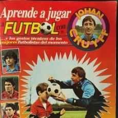 Álbum de fútbol completo: ALBUM DE CROMOS COMPLETO - APRENDE A JUGAR A FUTBOL CON JOHAN CRUYFF -. Lote 275497988