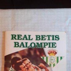 Álbum de fútbol completo: ALBUM DE CROMOS COMPLETO,REAL BETIS BALOMPIE,COMPLETO, FIRMADO POR JUGADORES.. Lote 285273563