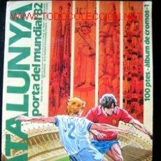 Coleccionismo deportivo: CATALUNYA - PORTA DEL MUNDIAL 82. Lote 26449004