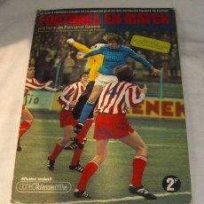 Coleccionismo deportivo: ALBUM DE FÚTBOL LIGA FRANCESA 73-74,INCOMPLETO. Lote 21366634