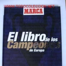 Coleccionismo deportivo: EL LIBRO DE LOS CAMPEONES DE EUROPA. Lote 2396912