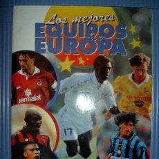 Coleccionismo deportivo: ALBUM DE CROMOS LOS MEJORES EQUIPOS DE EUROPA DE PANINI CON RONALDO NAZARIO Y THIERRY HENRY ROOKIE. Lote 22668079