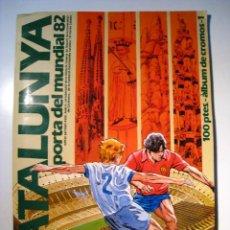 Coleccionismo deportivo: CATALUNYA PORTA DEL MUNDIAL 82. ALBUM CROMOS CON 94. Lote 265439249