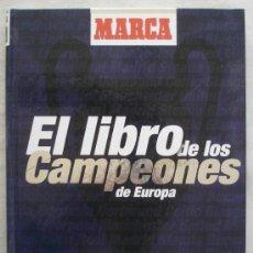 Coleccionismo deportivo: EL LIBRO DE LOS CAMPEONES DE EUROPA - INCOMPLETO. Lote 26614517