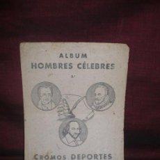Coleccionismo deportivo: 0630- ALBUM HOMBRES CELEBRES. 3º. CROMOS DEPORTES E INSTRUCCION. EDITORIAL VALENCIANA 1940. Lote 19706511