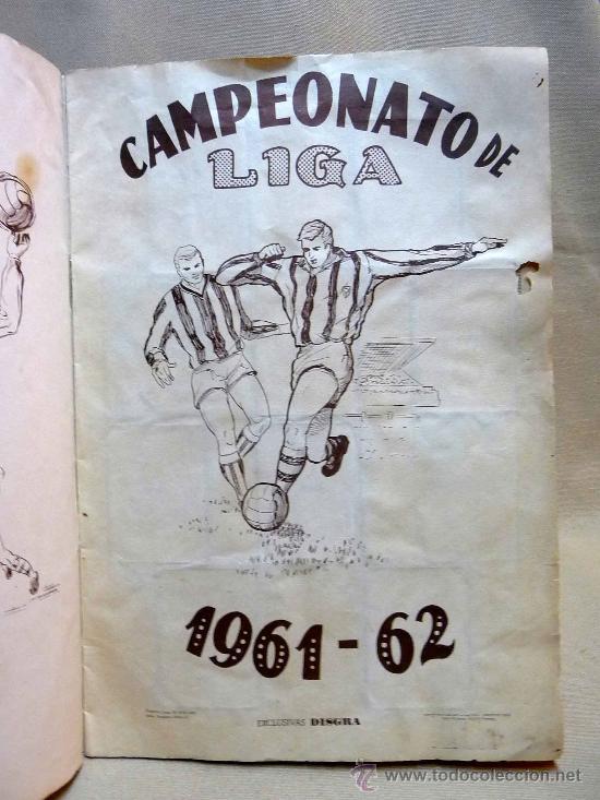 Coleccionismo deportivo: ALBUM DE CROMOS DE FUTBOL, CAMPEONATO DE LIGA, 1961 - 1962, 61 - 62, DISGRA, FHER, TIENE 104 CROMOS - Foto 2 - 24742073