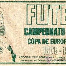 Coleccionismo deportivo: ÁLBUM FÚTBOL CAMPEONATO NACIONAL, COPA DE EUROPA Y RECOPA 75-76 - EDITORIAL RUIZ ROMERO. Lote 24937351
