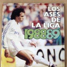 Coleccionismo deportivo: LOS ASES DE LA LIGA 88/89 - ALBUM INCOMPLETO - FALTAN 17 CROMOS -. Lote 27596918