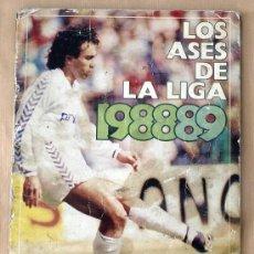 Coleccionismo deportivo: LOS ASES DE LA LIGA 88/89 - ALBUM INCOMPLETO - FALTAN 18 CROMOS -. Lote 27596982