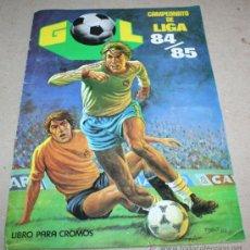 Coleccionismo deportivo: ALBUM CROMOS FUTBOL GOL CAMPEONATO DE LIGA 84/85 EDITORIAL MAGA 84-85 1984. Lote 99063063