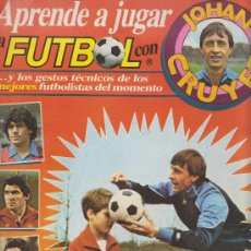 Coleccionismo deportivo: APRENDER A JUGAR A FUTBOL CON JOHAN CRUYFF. Lote 27352464