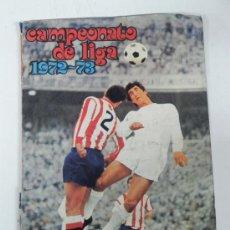 Coleccionismo deportivo: ALBUM FHER DISGRA CAMPEONATO DE LIGA 1972 1973, FUTBOL. - COMPLETO SOLO LE FALTAN 2 CROMOS (ROGELIO. Lote 30596681