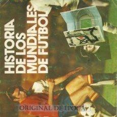 Coleccionismo deportivo: (AL-326)ALBUM CROMOS HISTORIA DE LOS MUNDIALES DE FUTBOL PHOSKITOS. Lote 30626325