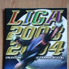 Coleccionismo deportivo: ALBUM LIGA 2003-2004. COLECCIÓN DE CROMOS OFICIAL. FALTAN MUCHOS CROMOS.. Lote 30772723