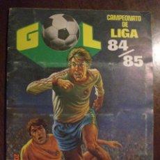 Coleccionismo deportivo: GOL CAMPEONATO DE LIGA 84 - 85 . Lote 30852561