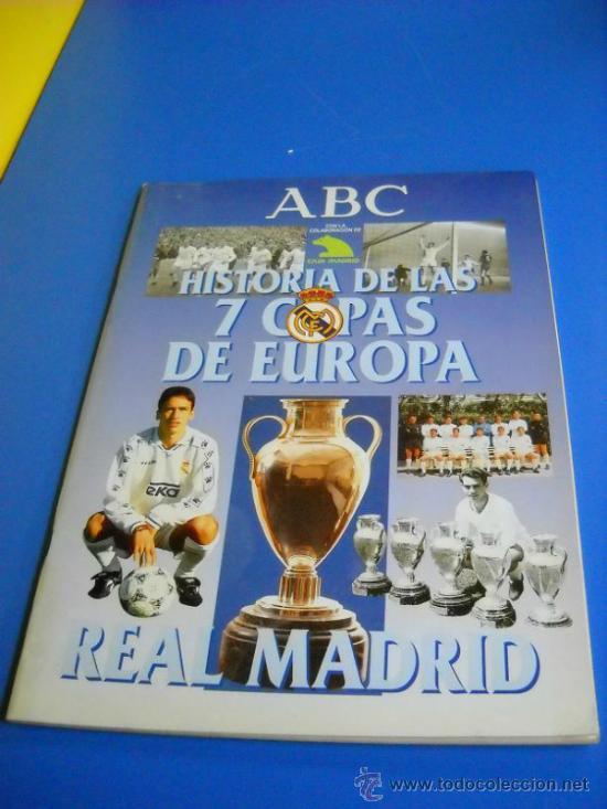 ALBUM DE CROMOS REAL MADRID HISTORIA DE LAS 7 COPAS DE EUROPA ABC (Coleccionismo Deportivo - Álbumes y Cromos de Deportes - Álbumes de Fútbol Incompletos)