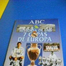 Coleccionismo deportivo: ALBUM DE CROMOS REAL MADRID HISTORIA DE LAS 7 COPAS DE EUROPA ABC . Lote 31255402