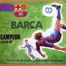 Coleccionismo deportivo: BARCELONA - BARÇA CAMPEÓN LIGA 84-85 - VER FOTOS Y EXPLICACIÓN INTERIOR. Lote 31970086
