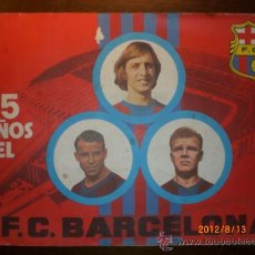 Coleccionismo deportivo: 75 AÑOS DEL FC BARCELONA. Lote 32860956