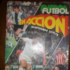 Coleccionismo deportivo: TEMPORADA 1977-78 FUTBOL EN ACCION. Lote 32965511