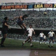 Coleccionismo deportivo: ALBUM LIGA 1973-74 1974-73 DISGRA COMPLETO A FALTA DE ALGUNAS PEGATINAS DEL POSTER ORTUÑO . Lote 38274585