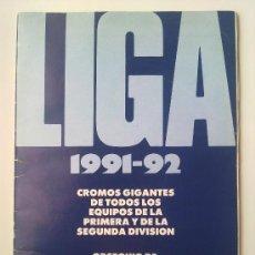 Coleccionismo deportivo: ALBUM CROMOS FUTBOL, LIGA 1991-92 CROMOS GIGANTES PRIMERA Y SEGUNDA DIVISION, ESCUELA FUTBOL GENTO. Lote 33241280
