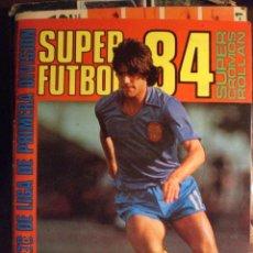 Coleccionismo deportivo: SUPER FUTBOL 84. Lote 33554776