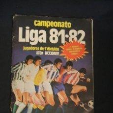 Coleccionismo deportivo: CAMPEONATO LIGA 81-82 - EDICIONES ESTE - CONTIENE 288 CROMOS -. Lote 35010515