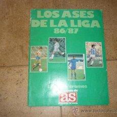 Coleccionismo deportivo: ALBUM CROMOS FUTBOL, LOS ASES DE LA LIGA 86- 87, OBSEQUIO DE AS, FALTAN 1 CROMO. Lote 238231725