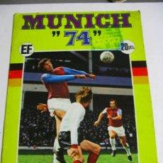 Coleccionismo deportivo: COLECCIÓN DE FUTBOL MUNICH 74, EDITORIAL FHER, LE FALTAN SOLO 4 CROMOS.. Lote 36393818