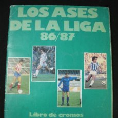 Coleccionismo deportivo: ALBUM LOS ASES DE LA LIGA 86/87 CON 227 CROMOS. Lote 37570073