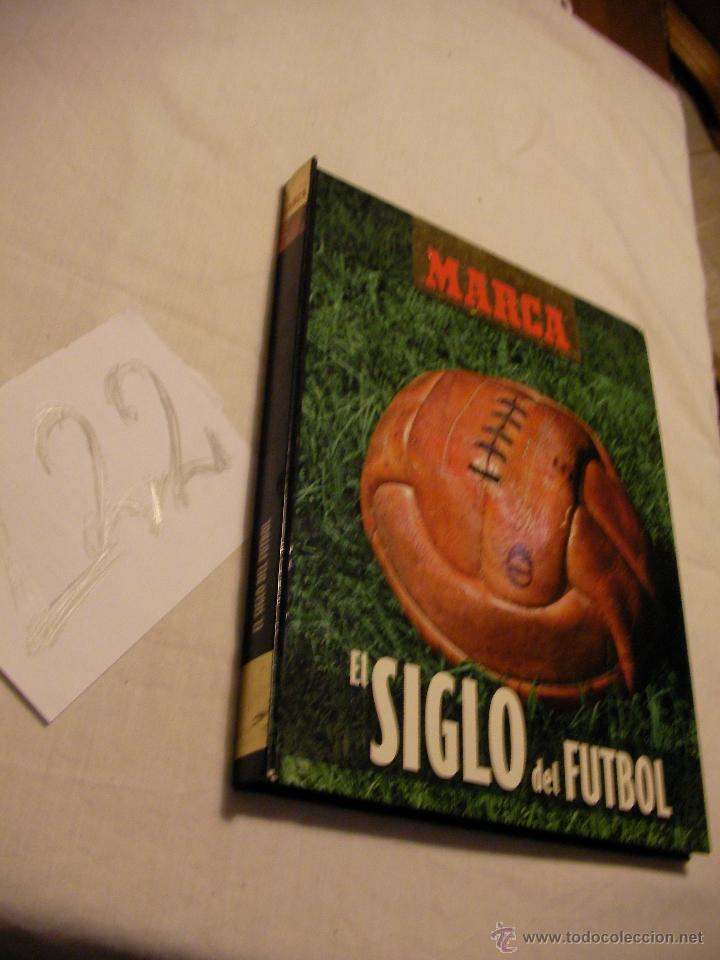 EL SIGLO DEL FUTBOL - GRAN LIBRO ALBUM (Coleccionismo Deportivo - Álbumes y Cromos de Deportes - Álbumes de Fútbol Incompletos)